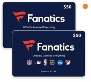 Fanatics $100 Value Gift Cards