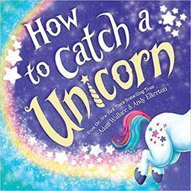 How to Catch a Unicorn (Hardcover)