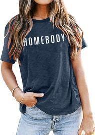 Homebody T Shirt