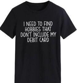 Hobbies Funny Print T-Shirt