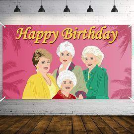 Golden Girls Happy Birthday Party Backdrop Banner