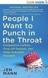 People I Want to Punch in the Throat (Kindle Edition)