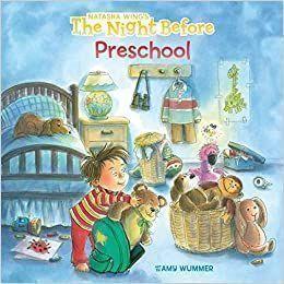 The Night Before Preschool Picture Book