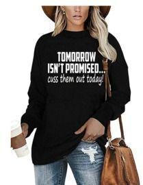 Tomorrow Isn't Promised Shirt