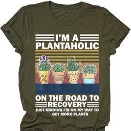 I'm A Plantaholic T-Shirt