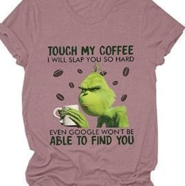 Touch My Coffee T-Shirt