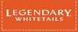 Legendary Whitetails Coupons