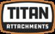 Titan Attachments